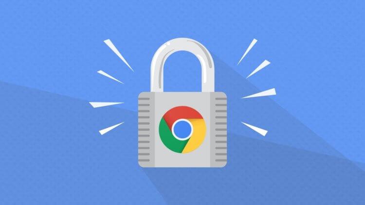 Google научит Google Chrome выявлять взломанные пароли